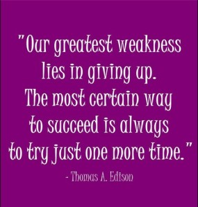 greatest weakness lies in giving up